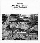 1996 Alfred Schinz, The Magic Square: Cities in Ancient China, Edition Axel Menges. 中国都市を土地計測的な観点から分析する初めての試み。ドローイングや写真、地図を駆使し、西欧人が「Magic Square」とよんだ中国の古代都市を多角的に考察し、中国全史の中で古代の都市形成の位置づけをする。